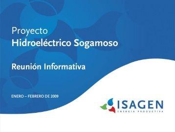 Presentación del Proyecto Hidroeléctrico Sogamoso - Isagen