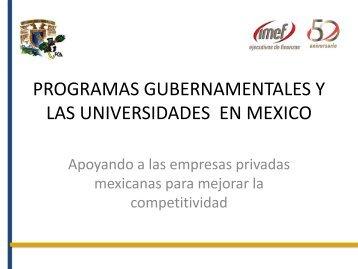 Programas Gubernamentales y Las Universidades en México - Imef