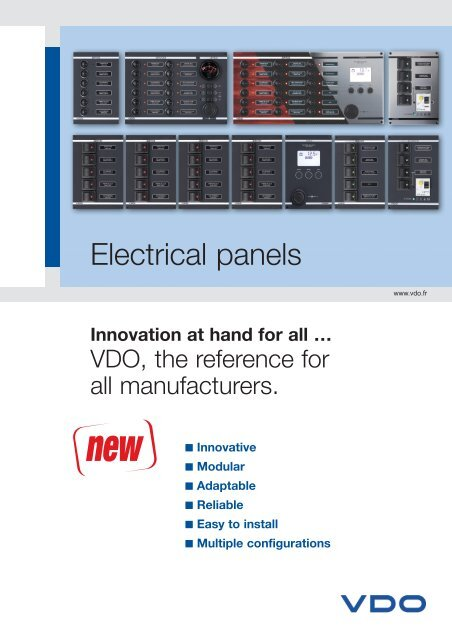 Electrical panels - VDO Marine on marine electrical insulation, marine electrical cables, marine electrical plugs, marine electrical connectors, marine electrical enclosures, marine electrical transformers, marine electrical receptacles, marine electrical parts, marine electrical terminals, residential distribution panels, marine electrical conduit, marine electrical box, marine electrical switches, marine electrical grounding systems, marine electrical wiring, marine electrical wire, marine electrical outlets, marine electrical pedestals, solar energy panels, marine pumps,