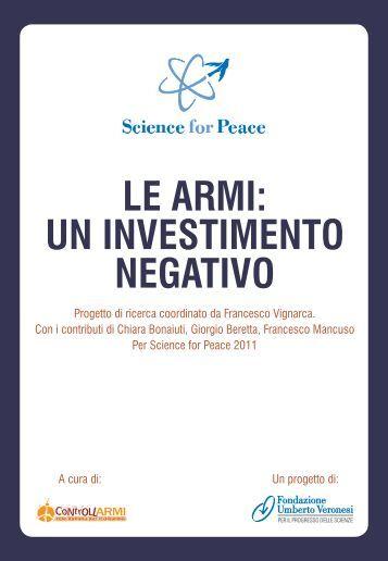 Le armi un investimento negativo