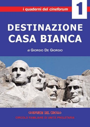 Dispensa Casa Bianca.qxd - Cineforum del Circolo