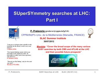 SUperSYmmetry searches at LHC: Part I