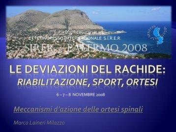 Meccanismi d'azione dell'ortesi spinale Prof. Marco Laineri Milazzo