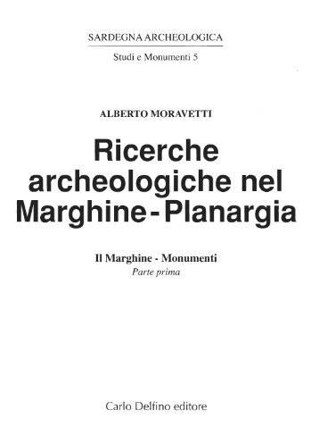 A. Moravetti, Ricerche archeologiche nel ... - Sardegna Cultura