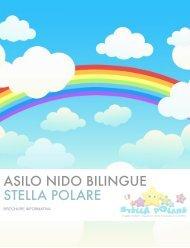 Brochure asilo - Asilo Nido Bilingue STELLA POLARE