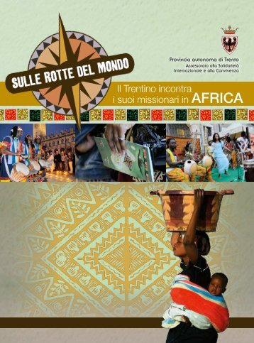 Il Trentino incontra i suoi missionari in AFRICA - Punto informativo ...