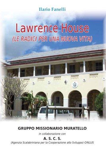 Lawrence House - Gruppo Missionario Muratello