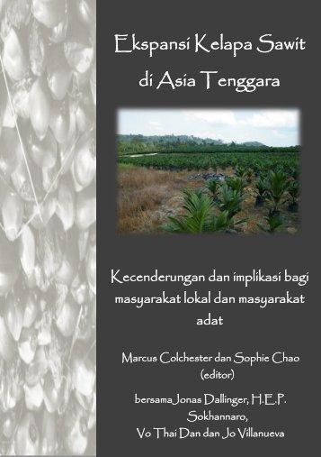 Ekspansi Kelapa Sawit di Asia Tenggara - Forest Peoples Programme