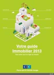 Votre guide Immobilier 2013