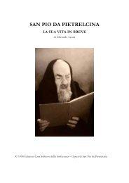 Vita in breve - L'Opera di Padre Pio