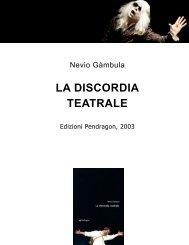 La discordia teatrale - Nevio Gambula