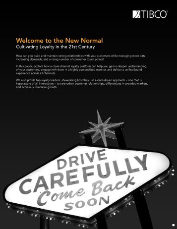 the New Normal. Cultivating Loyalty in the 21st Century. - Tibco