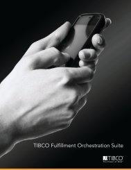 TIBCO Fulfillment Orchestration Suite