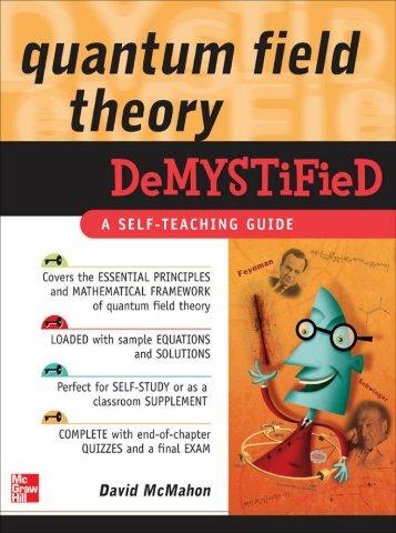 Quantum Field Theory Demystified - CERN
