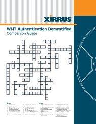 Wi-Fi Authentication Demystified Companion Guide - Xirrus