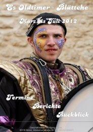 März bis Juli 2012 - Oldtimer Rhythmus Kompanie Mainz eV