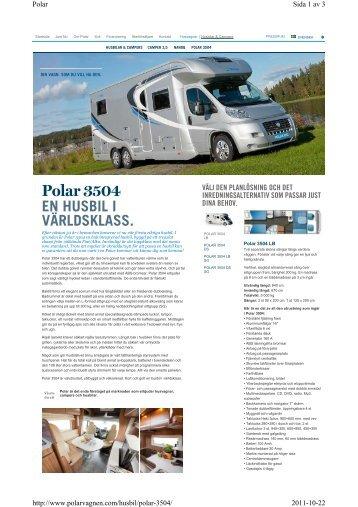 Polar 3504 EN HUSBIL I VÄRLDSKLASS. - Loods