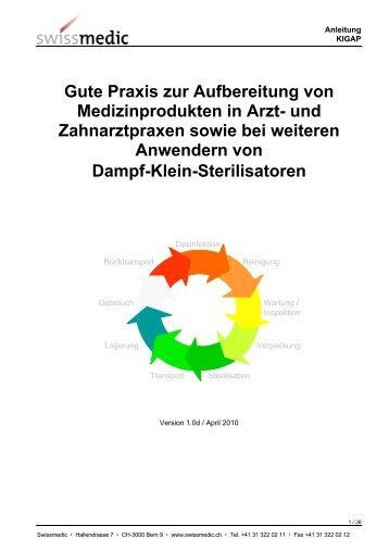 Gute Praxis zur Aufbereitung von Medizinprodukten in ... - Swissmedic