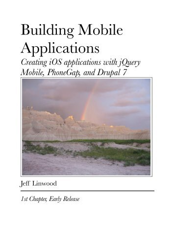Building Mobile Apps with jQuery Mobile, PhoneGap ... - Jeff Linwood