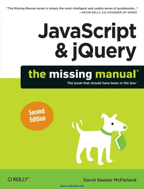 JavaScript & jQuery: The Missing Manual     - Robert Guajardo
