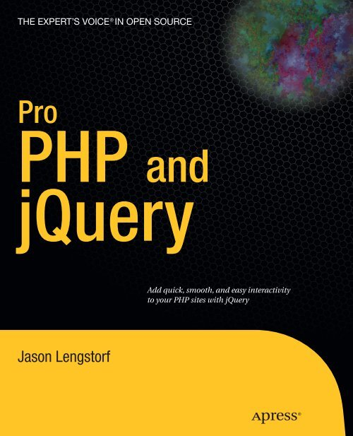 Pro PHP and jQuery by Jason Lengstorf pdf - Computer Science