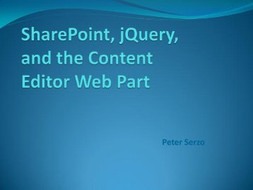 SharePoint, jQuery, and the Content Editor Web Part - SPTechCon