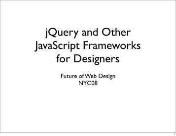 jQuery and Other JavaScript Frameworks for ... - jQuery Examples