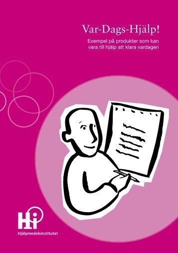"""Hjälpmedelsinstitutets broschyr """"Var Dags Hjälp"""""""