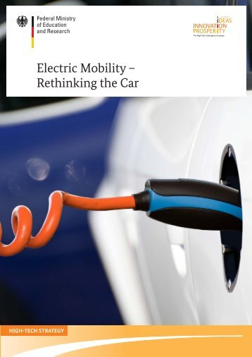 Electric Mobility – Rethinking the Car