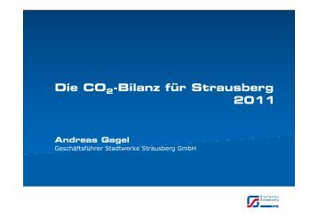 Die CO2-Bilanz für Strausberg 2011 - Stadtwerke Strausberg