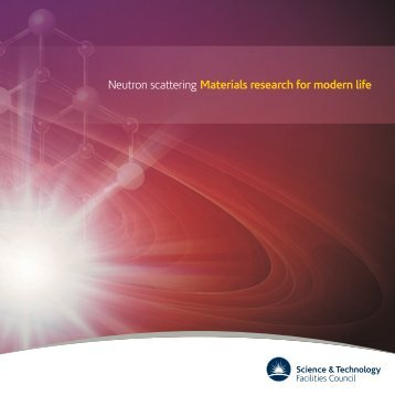 Neutron scattering Materials research for modern life
