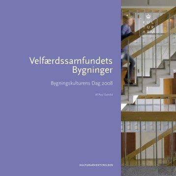 Velfærdssamfundets bygninger (PDF-format) - Kulturstyrelsen