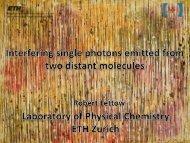 Single molecules Single photons - Nano-Optics