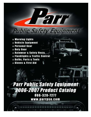 Parr Public Safety Equipment 2006-2007 Product Catalog
