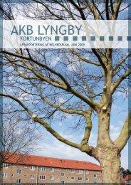 AKB Lyngby Fortunbyen, Afrapportering af helhedsplan - Triarc A/S
