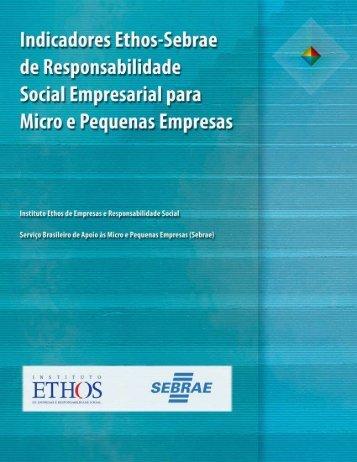 Indicadores Ethos–Sebrae de Responsabilidade ... - Instituto Ethos