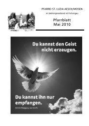 Mai 2010 - Pfarrei St. Luzia, Aesch / Mosen