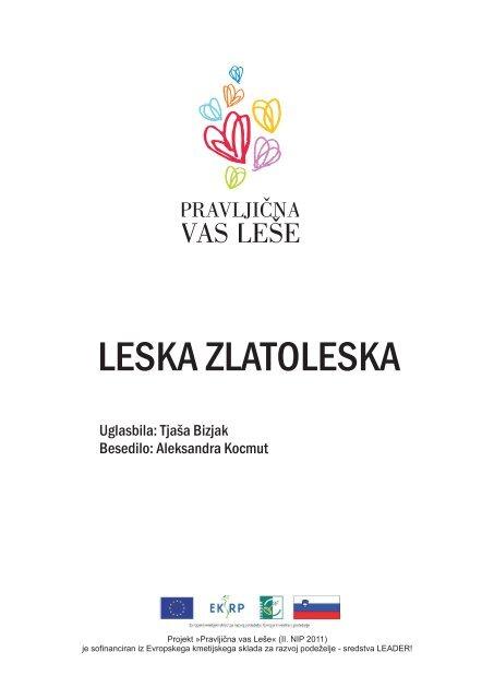 LESKA ZLATOLESKA - Pravljična vas Leše