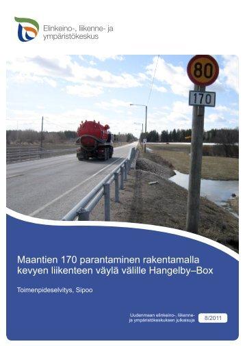 Maantien 170 parantaminen rakentamalla kevyen liikenteen väylä ...