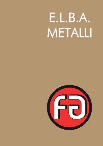 Scarica il catalogo - E.L.B.A. Metalli S.r.l.