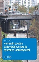 Helsingin seudun pääpyöräilyverkko ja pyöräilyn laatukäytävät - Hsl