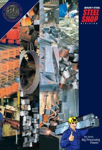 Big Processing Power - Steel Shop