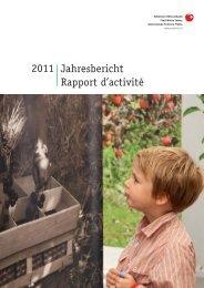 Jahresbericht Rapport d'activité 2011 - Schweizer Obstverband
