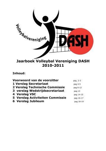 Jaarboek Volleybal Vereniging DASH 2010-2011 Inhoud