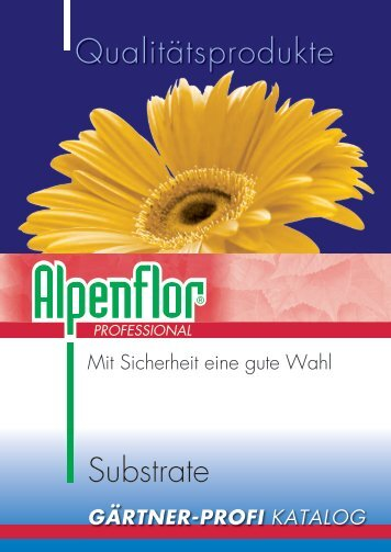 Substrate Qualitätsprodukte - Alpenflor