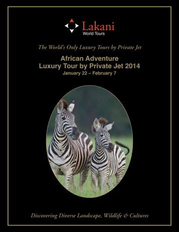 2014 Luxury African Adventure by Private Jet – Jan 22 – Feb 7