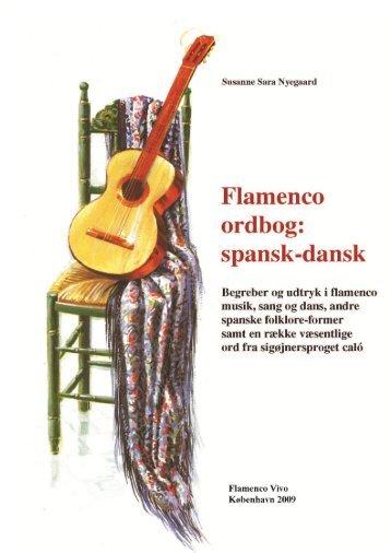 Flamenco ordbog: spansk dansk. Begreber og ... - Flamenco Vivo