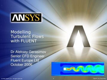 Modelling Turbulent Flows with FLUENT - Department of Aerospace ...