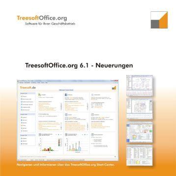 Neuerungen TreesoftOffice.org 6.1 1 Einleitung - TreeSoft GmbH ...