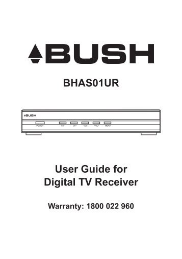 User Guide for Digital TV Receiver BHAS01UR - Bush Australia